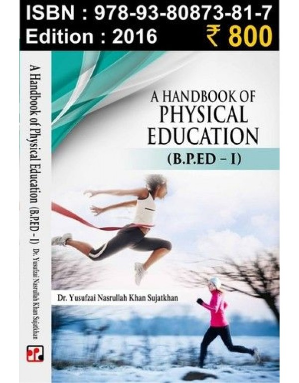 The Hand Book of Physical education